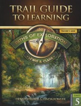 Paths of Exploration: Lewis & Clark Unit 5 (3rd Ed) Teacher's Guide