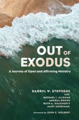 Out of Exodus: A Journey of Open and Affirming Ministry