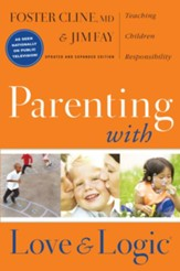 Parenting with Love and Logic: Teaching Children Responsibility - eBook