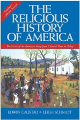The Religious History of America, Revised and Expanded
