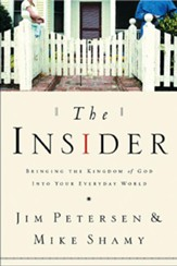 The Insider: Bringing the Kingdom of God into Your Everyday World - eBook