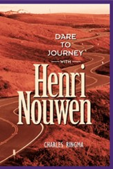 Dare to Journey-with Henri Nouwen - eBook