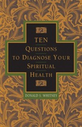 Ten Questions to Diagnose Your Spiritual Health - eBook