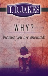 Why? Because You Are Anointed - eBook
