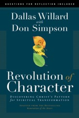 Revolution of Character: Discovering Christ's Pattern for Spiritual Transformation - eBook