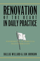Renovation of the Heart in Daily Practice: Experiments in Spiritual Transformation - eBook