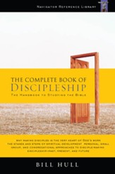 The Complete Book of Discipleship: On Being and Making Followers of Christ - eBook