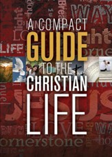 A Compact Guide to the Christian Life - eBook
