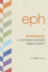 Ephesians: A Double-Edged Bible Study - eBook