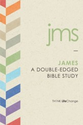 James: A Double-Edged Bible Study - eBook