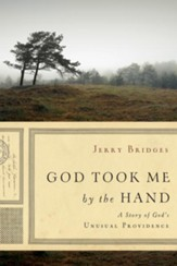God Took Me by the Hand: A Story of God's Unusual Providence - eBook