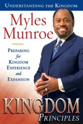 Kingdom Principles: Preparing for Kingdom Experience and Expansion - eBook