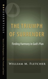 The Triumph of Surrender: Finding Harmony in God's Plan - eBook