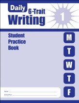 Daily 6-Trait Writing, Grade 1 Student Workbook