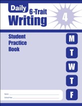 Daily 6-Trait Writing, Grade 4 Student Workbook