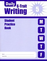 Daily 6-Trait Writing, Grade 5 Student Workbook