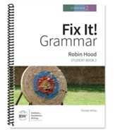 Fix It! Grammar Student Book 2: Robin Hood (Grades 3-12)