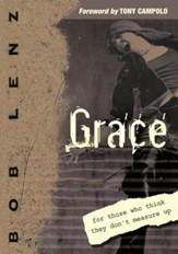 Grace: For Those Who Think They Don't Measure Up - eBook