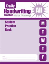 Daily Handwriting Practice: Modern  Manuscript  Student Workbook