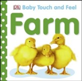 Farm: Baby Touch and Feel Board Book
