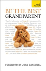 Be the Best Grandparent: Teach Yourself / Digital original - eBook