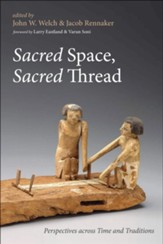 Sacred Space, Sacred Thread
