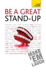 Be a Great Stand-up: Teach Yourself / Digital original - eBook
