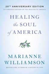 Healing the Soul of America: Reclaiming Our Voices as Spiritual Citizens - eBook