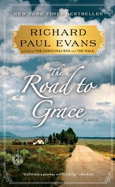 The Road to Grace: The Third Journal of the Walk Series: A Novel - eBook