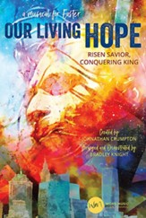 Our Living Hope, Choral Book