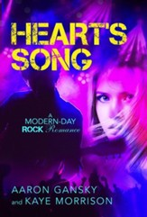 Heart's Song: A Modern-Day Rock Romance