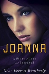 Joanna: A Story of Love & Betrayal
