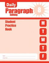 Daily Paragraph Editing, Grade 8  Student Workbook