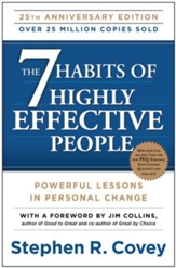 The 7 Habits of Highly Effective People: Powerful Lessons in Personal Change -Anniversary edition