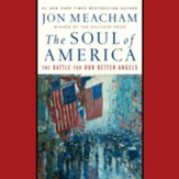 The Soul of America, Audio CD: The Battle for Our Better Angels