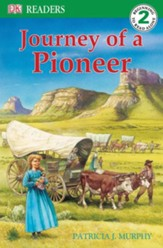 DK Readers, Level 2: Journey of a Pioneer