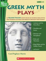 A Guide For Using Greek Myth Plays  in the Classroom, Grades 3-5