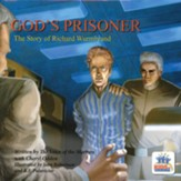 God's Prisoner the Story of Richard Wurmbrand
