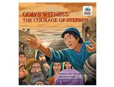 God's Witness: The Courage of Stephen