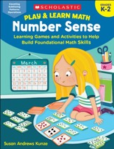 Play & Learn Math: Number Sense:  Learning Games and Activities to Help Build Foundational Math Skills