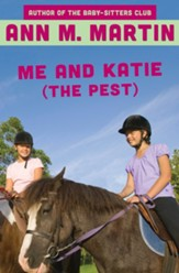 Me and Katie (the Pest) - eBook