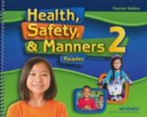 Abeka Health, Safety, and Manners Grade 2 Teacher's Edition  (4th Edition)