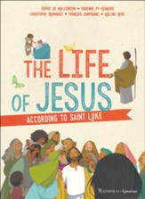 Life of Jesus According to St. Luke