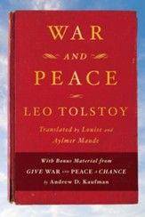 War and Peace: With bonus material from Give War and Peace A Chance by Andrew D. Kaufman - eBook
