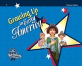 Growing Up in Early America Grade 2  Reader (Teacher Edition)