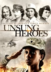 Unsung Heroes: The Story of America's Female Patriots [Streaming Video Rental]