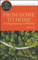 From Home to Home: Finding Meaning in Mobility