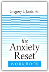 The Anxiety Reset Workbook