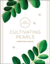 Cultivating Pearls: A Creative Journey of Transformation, softcover