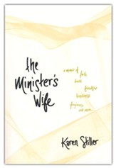 The Minister's Wife: A Memoir of Faith, Doubt, Friendship, Loneliness, Forgiveness, and More, softcover